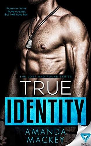 Amanda Mackey True Identity cover