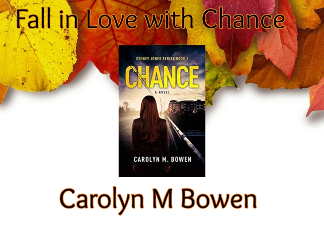 Fall in Love with Chance Carolyn Bowen