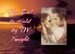 His Soul to Hold (Dark Knights of Heaven Book 2) by TW Knight